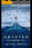 Granted (Granted Series Book 1)