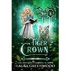 Tiger Crown (Sabre Woods Academy Book 1)