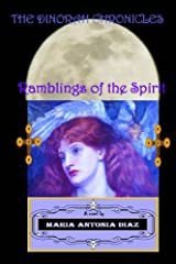 The Dinorah Chronicles - Ramblings of the Spirit Kindle Edition