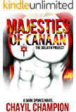 Majesties of Canaan: An Epic Superhero Fantasy Adventure Series - The Goliath Project (A Dark Spores Novel Book 2)