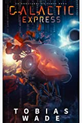 Galactic Express: Escape the Simulation (An Unnatural Universe Book 1) Kindle Edition