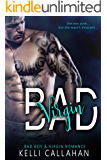 Bad Virgin: Bad Boy & Virgin Romance
