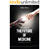 The Guide to the Future of Medicine: Technology AND The Human Touch