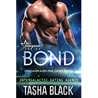 Bond: Stargazer Alien Mail Order Brides #1 (Intergalactic Dating Agency) (English Edition)