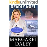Deadly Noel (Strong Women, Extraordinary Situations Book 5)