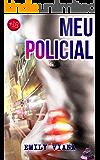 Meu Policial (Contos Eróticos Hot): A Viajem em que me Vinguei do Meu Ex