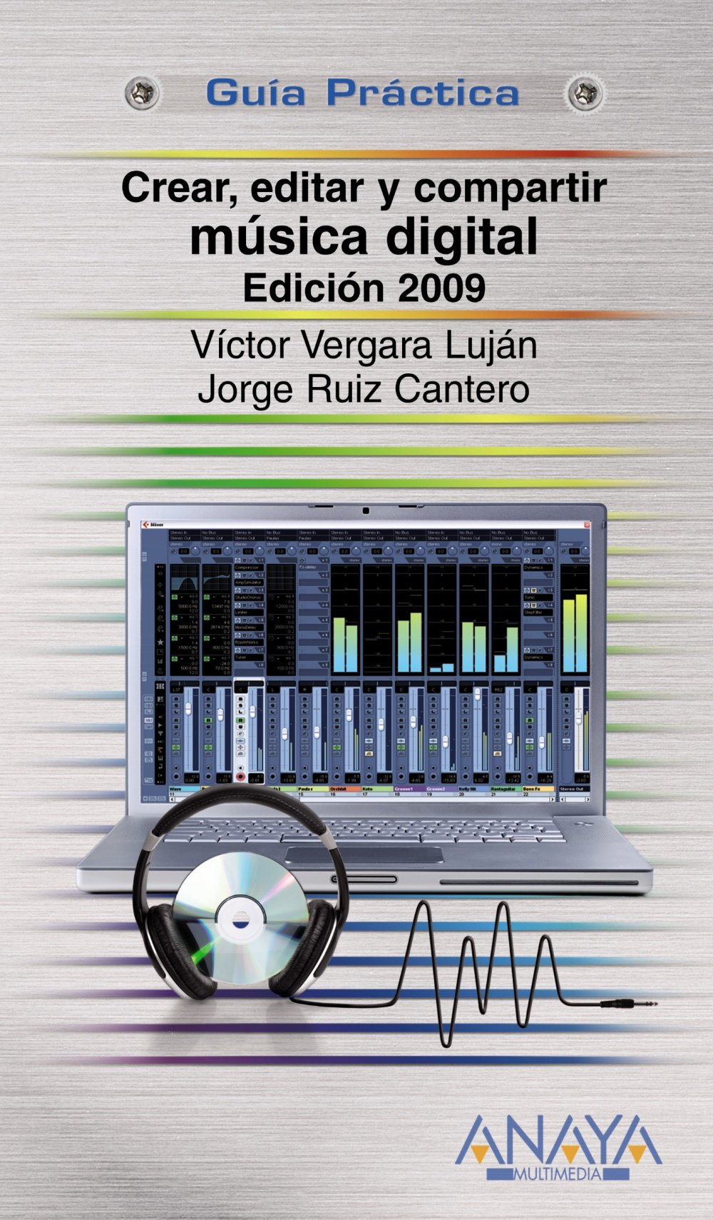 Crear, editar y compartir musica digital/ Create, edit and share digital music (Spanish Edition) (Spanish) Paperback – May 19, 2009