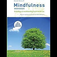 Mindfulness: gelukkig en veerkrachtig leven in het nu