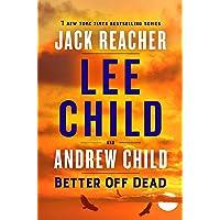 Better Off Dead: A Jack Reacher Novel: 26