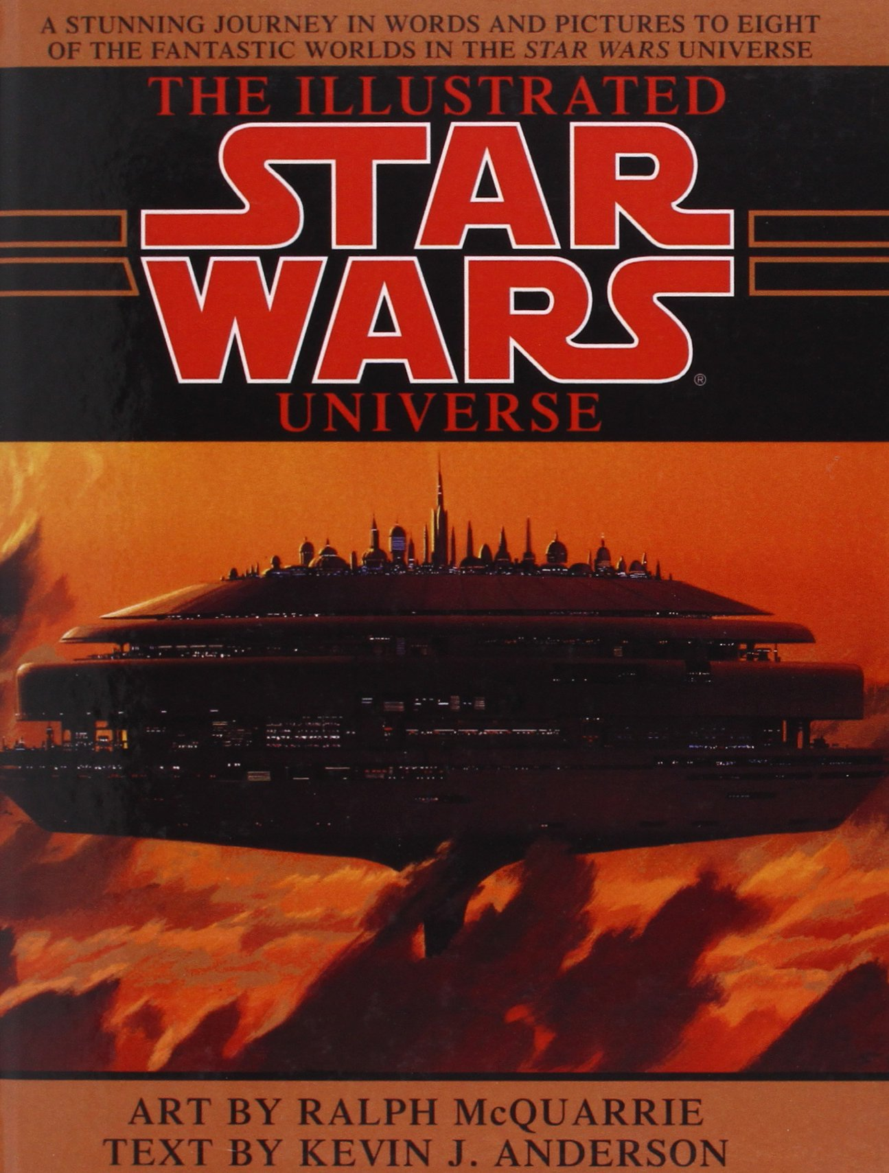 The Illustrated Star Wars Universe: Amazon.co.uk: Ralph McQuarrie, Kevin J.  Anderson: 9781439503386: Books