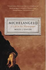 Michelangelo: A Life in Six Masterpieces Kindle Edition