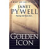 Golden Icon: Facing one final shot - a thrilling page turner (A Mikky dos Santos Thriller - The Prequel)