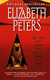 The Ape Who Guards the Balance: An Amelia Peabody Novel of Suspense