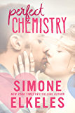 Perfect Chemistry (A Perfect Chemistry Novel Book 1)