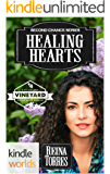 St. Helena Vineyard Series: Healing Hearts (Kindle Worlds Novella) (Second Chance Book 3)