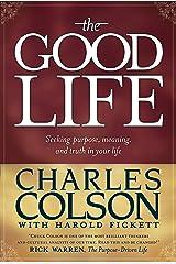 The Good Life Kindle Edition