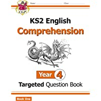 KS2 English Targeted Question Book: Year 4 Comprehension - Book 1 (CGP KS2 English)