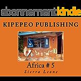 Africa # 5: Sierra Leone (English Edition)