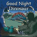 Good Night Dinosaur (Good Night Our World)