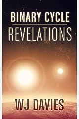 Binary Cycle: Revelations (Binary Cycle Saga Book 2) Kindle Edition