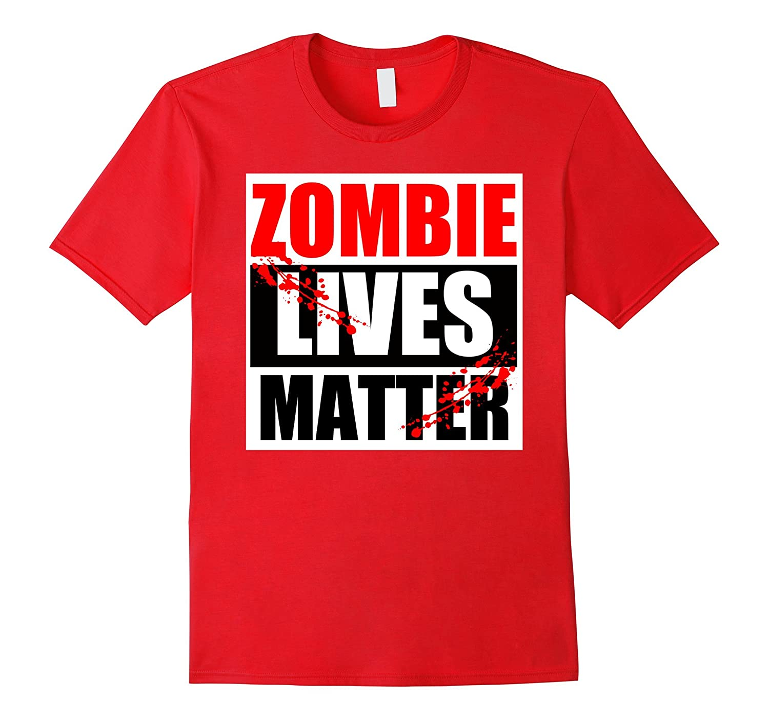 Zombie Lives Matter Funny Zombie T-Shirt-FL