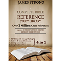 A Complete Bible Reference Study Library (4 in 1): [Illustrated]: KJV Bible with Strongs markup, Strongs Concordance & Dictionaries, Lexicon Definitions, and Bible word index (English Edition)
