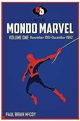 MONDO MARVEL Volume One Nov. 1961 - Dec. 1962 Kindle Edition