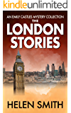 The London Stories: Emily Castles Mysteries Anthology