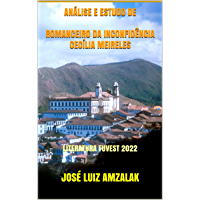 ANÁLISE E ESTUDO DE ROMANCEIRO DA INCONFIDÊNCIA CECÍLIA MEIRELES: LITERATURA FUVEST 2022