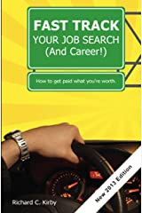 Fast Track Your Job Search (and Career!) Kindle Edition