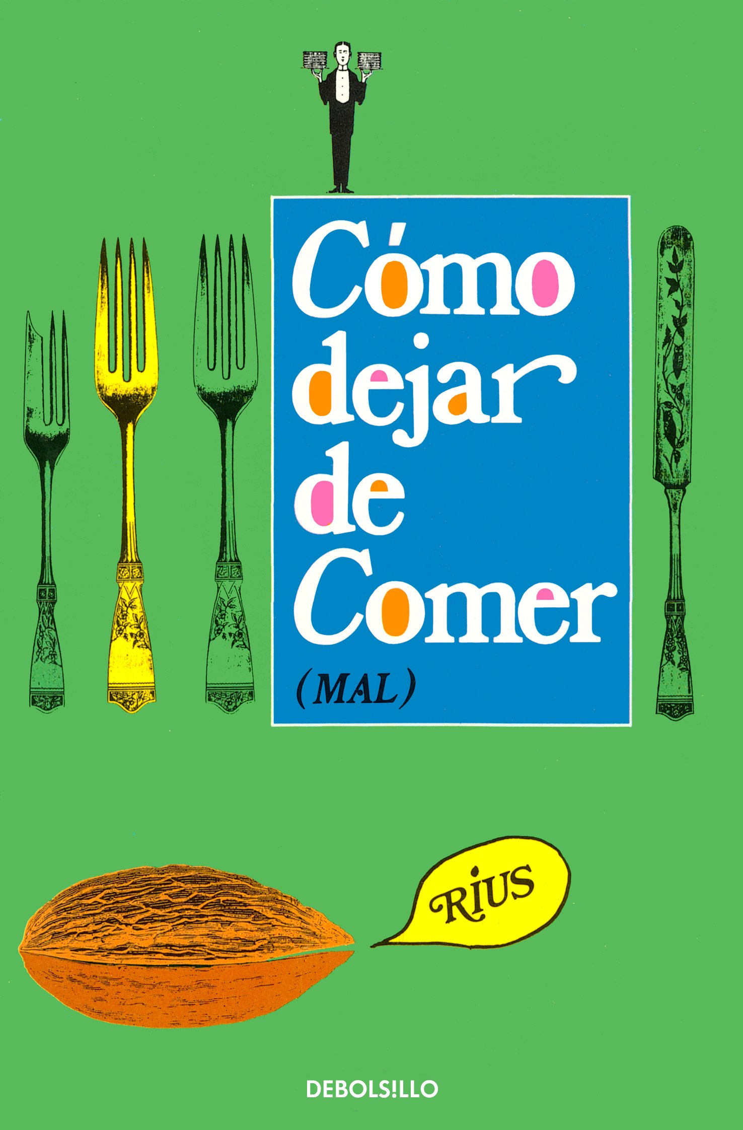 Download Como dejar de comer, mal (Spanish Edition) pdf