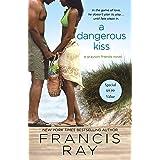 A Dangerous Kiss: A Grayson Friends Novel (Grayson Friends, 7)