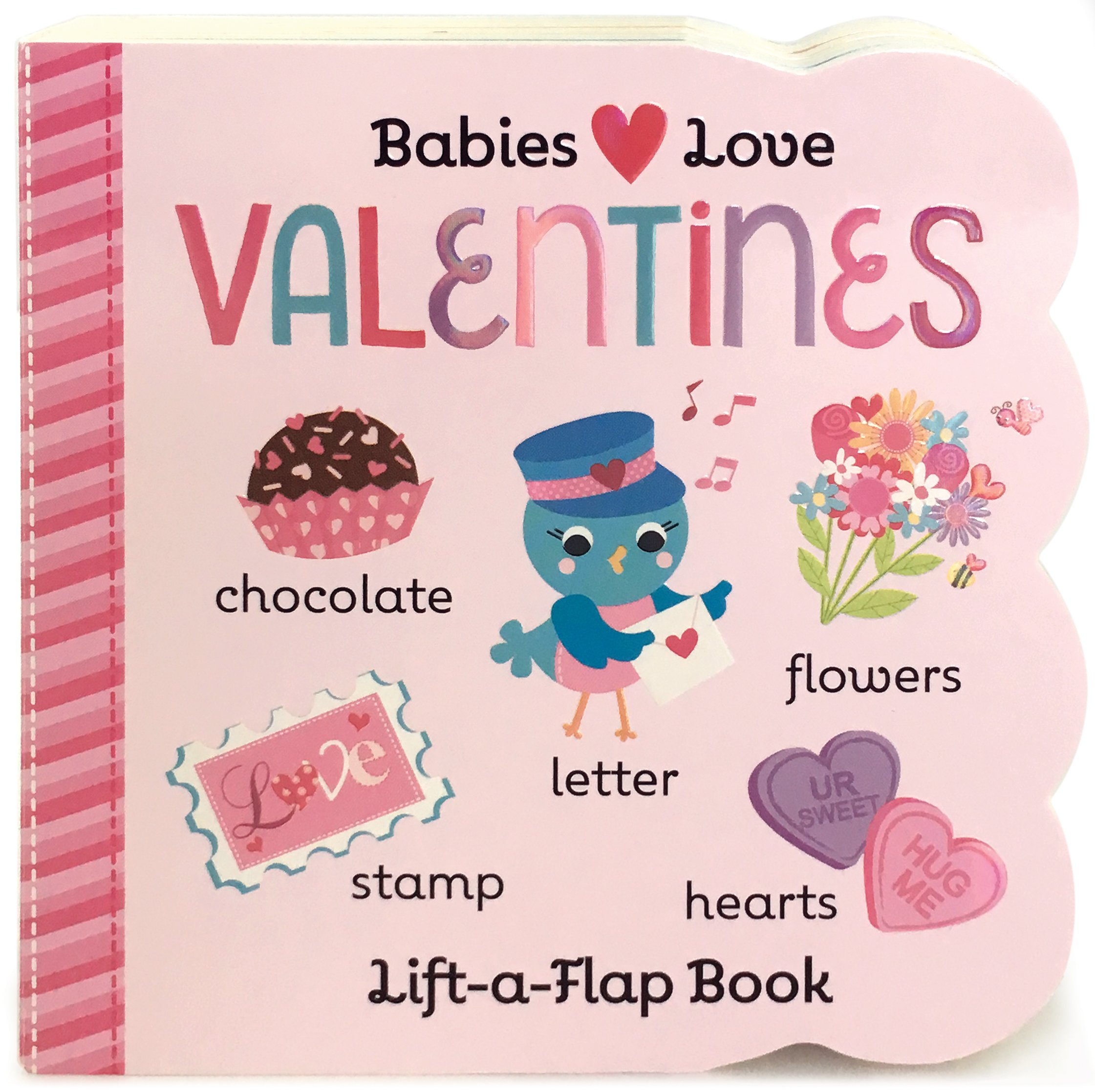 Valentine's: Lift-a-Flap Board Book (Babies Love)