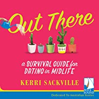 Out There: A Survival Guide to Dating in Midlife