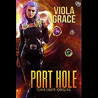 Port Hole (Team Eight: Origins Book 6)