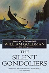 The Silent Gondoliers: A Novel Paperback
