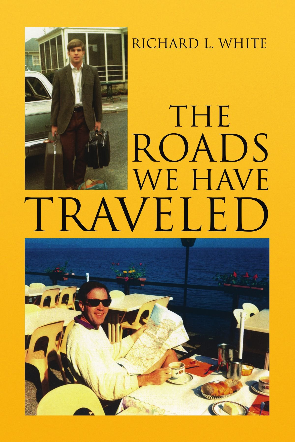 The Roads We Have Traveled: Vacation Memories pdf
