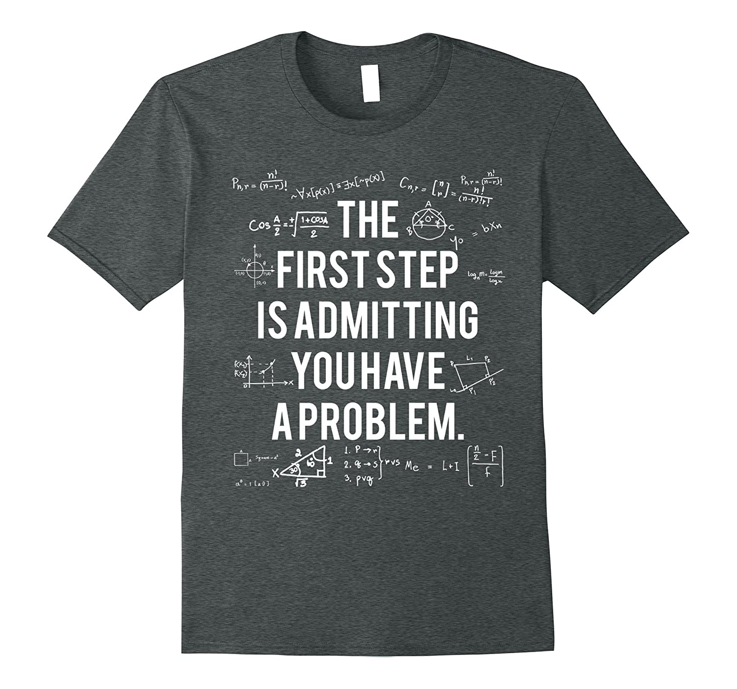 first step is admitting you have a problem t shirt anz anztshirt
