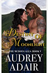 Destiny of Moonlight (The McDougalls Book 5) Kindle Edition