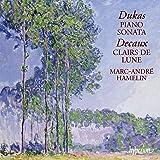 Dukas: Piano Sonata; Decaux: Clairs de Lune