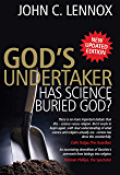 God's Undertaker: Has Science Buried God? (English Edition)