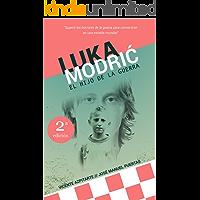 Luka Modrić: El hijo de la guerra (Spanish Edition)