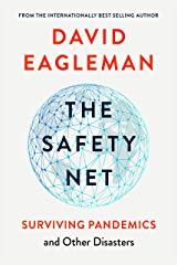 The Safety Net: Surviving Pandemics and Other Disasters Kindle Edition