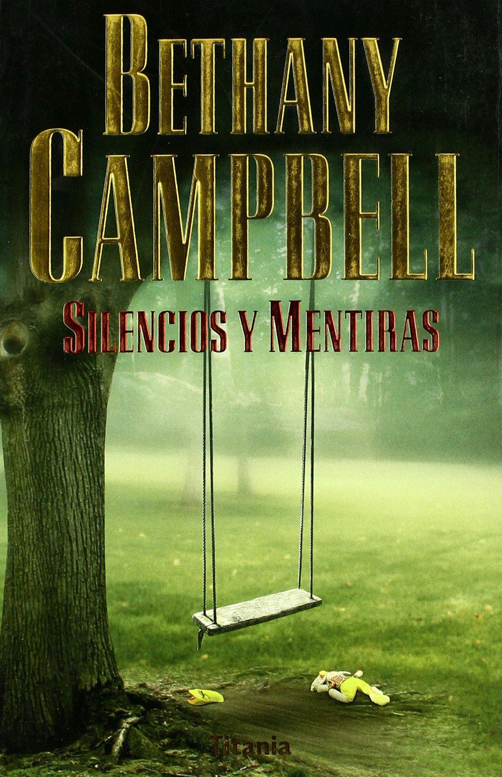 Silencios y Mentiras (Spanish Edition) (Spanish) Paperback – November 1, 2003