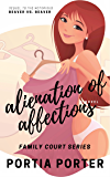 Alienation of Affections: a legal comedy (Family Court Book 2)