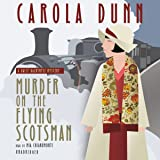 Murder on the Flying Scotsman: A Daisy Dalrymple Mystery, Book 4