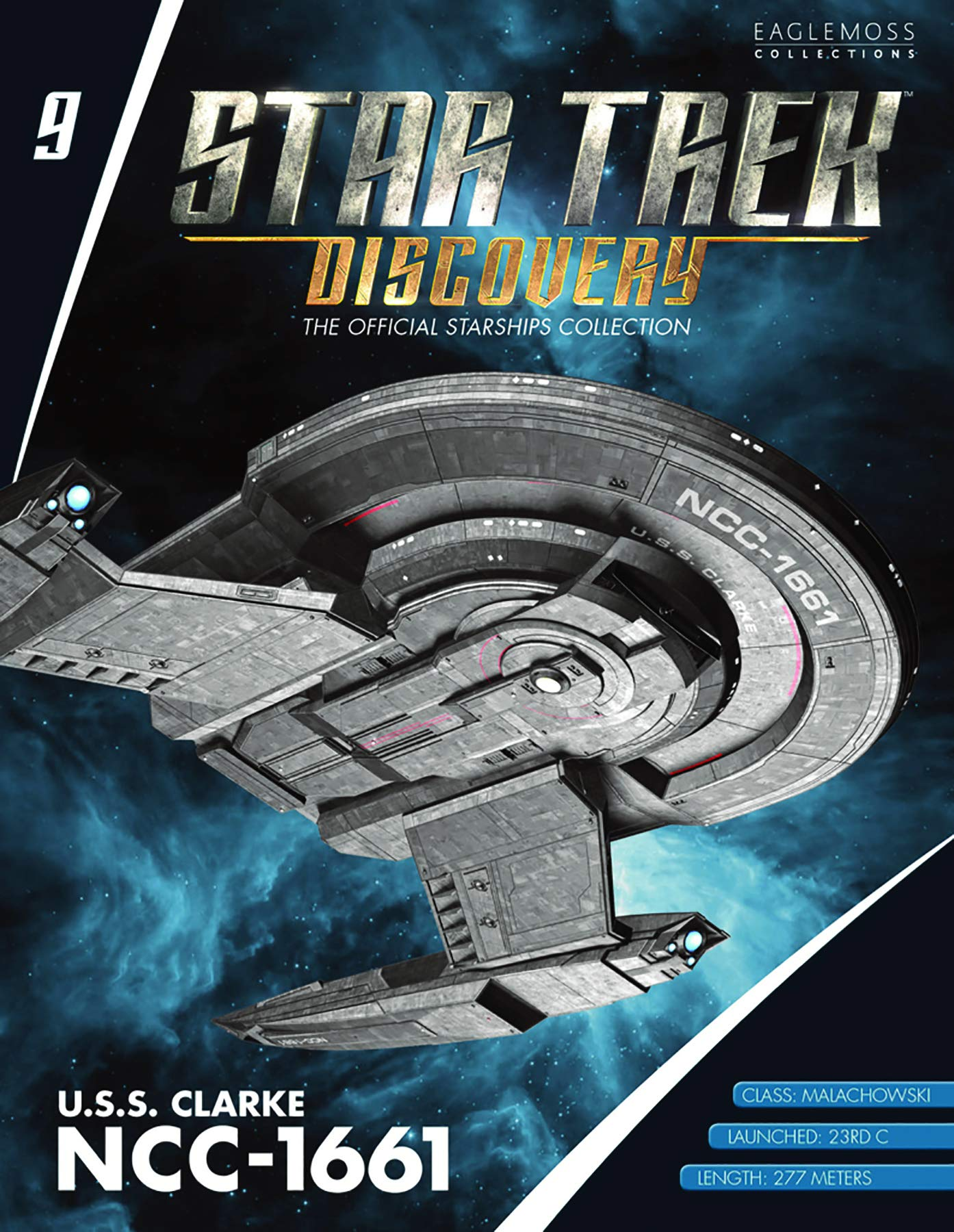 Star Trek Discovery The Official Starships Collection #9: U.S.S. Clarke NCC-1661 Ship Replica