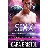 Sixx: Dakonian Alien Mail Order Brides #4 (Intergalactic Dating Agency)