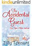 The Accidental Guest (Once Upon a Winter Book 1)