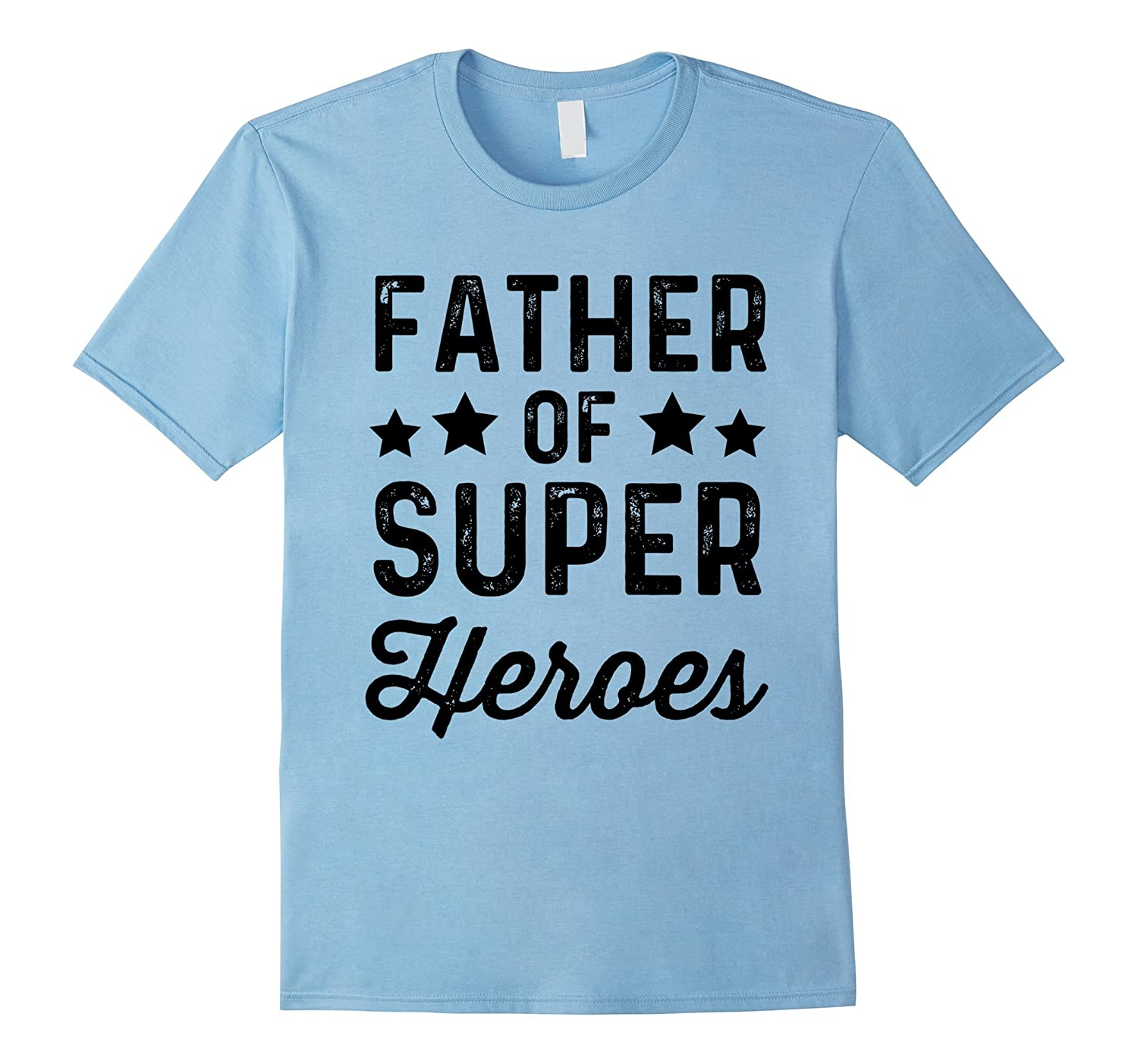 Father Super Heroes  Funny Superhero Daddy Shirt-TJ